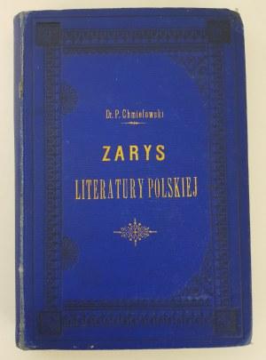 Chmielowski Piotr Zarys literatury polskiej z ostatnich lat dwudziestu