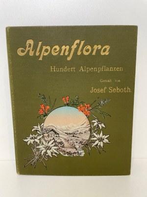 Seboth Josef ALPENFLORA