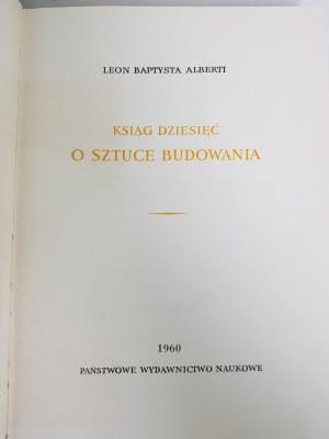 [ARCHITEKTURA] Alberti KSIĄG DZIESIĘĆ O SZTUCE BUDOWANIA