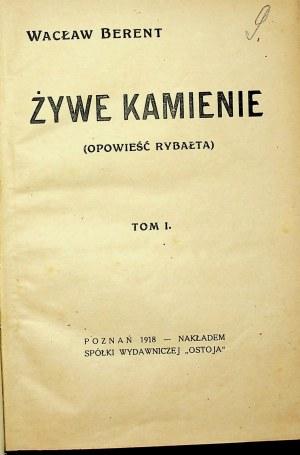 BERENT Wacław - Żywe kamienie Wydanie 1