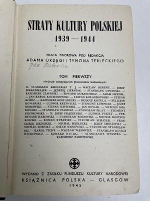 STRATY kultury polskiej 1939-1944 Praca zbiorowa Glasgow 1945