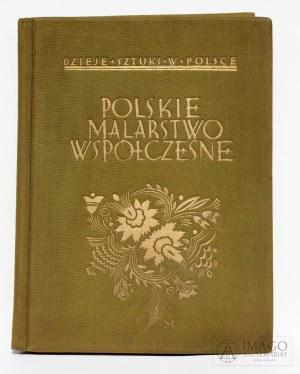 Teka POLSKIE MALARSTWO WSPÓŁCZESNE red. i wyd. J. Mortkowicz