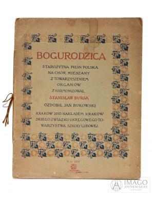 Stanisław Bursa BOGURODZICA 1910 ozdobił JAN BUKOWSKI