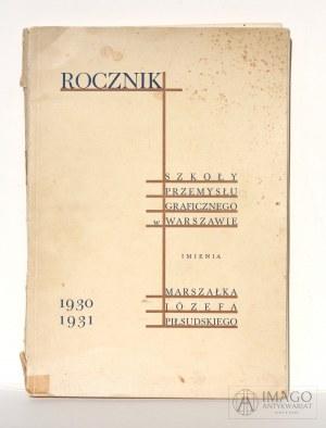 1930/31 Rocznik Szkoły Przemysłu Graficznego im. Marszałka Józefa Piłsudskiego