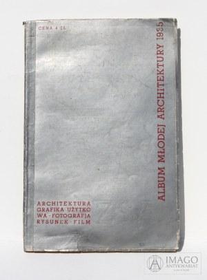 ALBUM MŁODEJ ARCHITEKTURY 1935