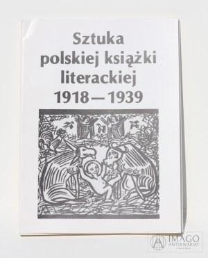 katalog SZTUKA POLSKIEJ KSIĄŻKI LITERACKIEJ 1918-1939