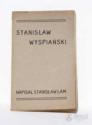 Stanisław Lam STANISŁAW WYSPIAŃSKI