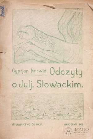 Cyprian Norwid ODCZYTY O JULJUSZU SŁOWACKIM 1909 UNIKAT