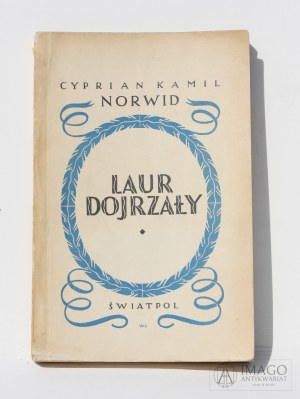 Cyprian Kamil Norwid LAUR DOJRZAŁY Światpol 1946