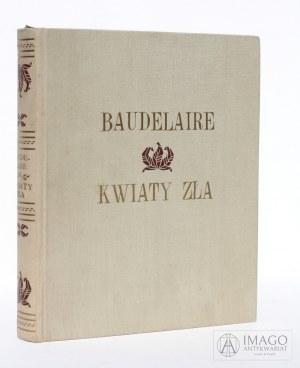 Karol Baudelaire KWIATY ZŁA pierwsze wydanie STAN IDEALNY