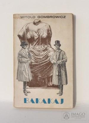Witold Gombrowicz BAKAKAJ projekt Daniel Mróz pierwsze wydanie 1957