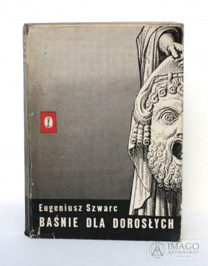 Eugeniusz [Jewgienij] Szwarc BAŚNIE DLA DOROSŁYCH ilustrował Daniel Mróz