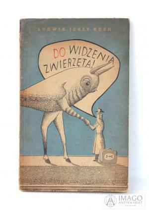 Ludwik Jerzy Kern DO WIDZENIA ZWIERZĘTA ilustracje Daniel Mróz wydanie pierwsze