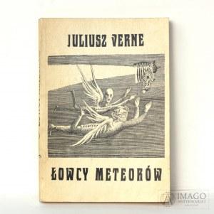 Juliusz Verne ŁOWCY METEORÓW ilustracje Daniel Mróz