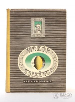 Jules [Juliusz] Verne WOKÓŁ KSIĘŻYCA ilustracje Daniel Mróz