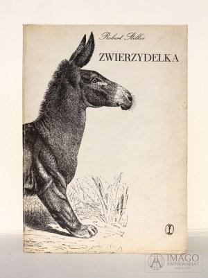 Robert Stiller ZWIERZYDEŁKA ilustracje Daniel Mróz