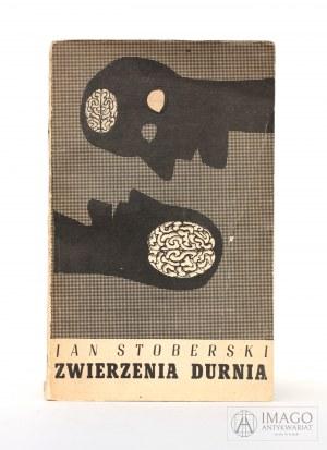 Jan Stoberski ZWIERZENIA DURNIA projekt Daniel Mróz