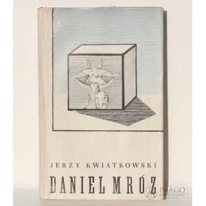 Jerzy Kwiatkowski DANIEL MRÓZ 1961