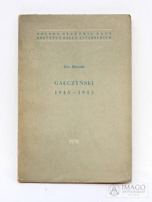 Jan Błoński GAŁCZYŃSKI 1945 - 1953 analiza twórczości ostatnich lat życia poety