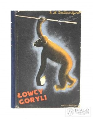 R. M. Ballantyne ŁOWCA GORYLI okładka LeVitt Krajewski [c.1933]