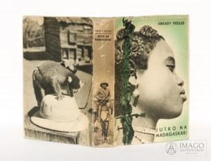 Arkady Fiedler JUTRO NA MADAGASKAR! TW Rój, Pierwsze wydanie, 1939 r.