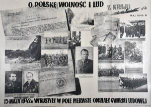Z KRAJU i ze Świata N 4 - MAJ 1946 R. - 15 MAJA 1942 R WYRUSZYŁY W POLE PIERWSZE ODDZIAŁY GWARDII LUDOWEJ
