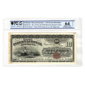 El Salvador Banco International 10 Peso 1860 Specimen PCGS 64