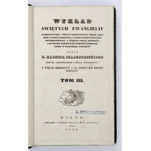 BIAŁOBRZESKI M. - Wykład Świętych Ewangieliy niedzielnych...T. 3. Wilno 1839