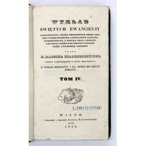 BIAŁOBRZESKI M. - Wykład Świętych Ewangieliy niedzielnych...T. 4. Wilno 1839.