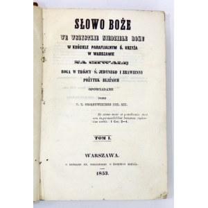 BOJANOWSKI - Słowo Boże ...w Kościele Parafjalnym ś. Krzyża w Warszawie. 1853/4