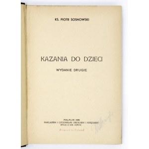 SOSNOWSKI P. - Kazania do dzieci. Pelplin 1938