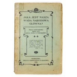[PLATER-ZYBERK Cecylia] - Jaka jest nasza wada narodowa główna? 1905