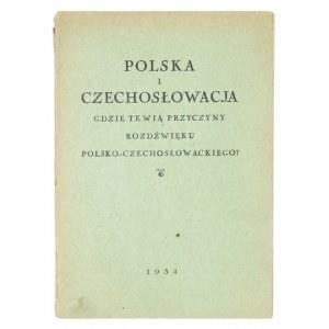 POLSKA i Czechosłowacja. O rozdźwięku polsko-czechosłowackim. 1934
