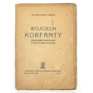 TOBIASZ M. - Wojciech Korfanty. Dedykacja autora