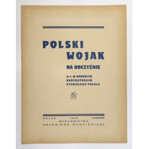 TOEGEL S. - Polski wojak na obczyźnie. Teka 1946