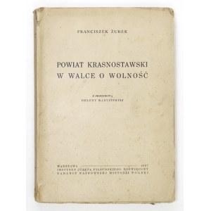 ŻUREK F. - Powiat krasnostawski w walce o wolność. 1937