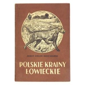 KOWALSKI Z., SADZEWICZ M. - Polskie krainy łowieckie.
