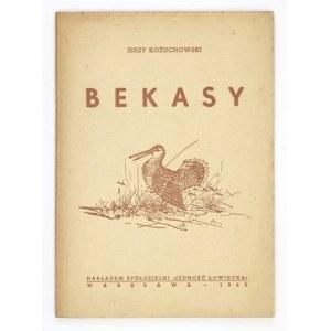 KOŻUCHOWSKI J. - Bekasy. Szkic ornitologiczno-myśliwski.