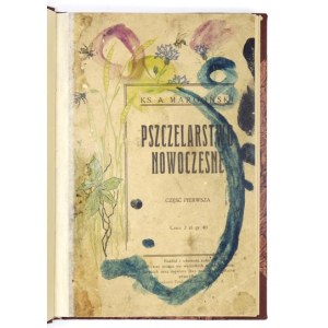 MARGOŃSKI A. - Pszczelarstwo nowoczesne. Cz.1. 1930