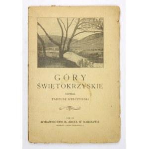 DYBCZYŃSKI T. - Góry Świętokrzyskie. 1919