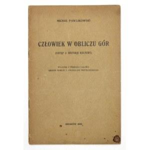 PAWLIKOWSKI M. – Człowiek w obliczu gór. 1934