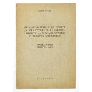 NOWAK L. - Nieznane materiały do dziejów Uniwersytetu Wileńskiego... Wilno 1938.