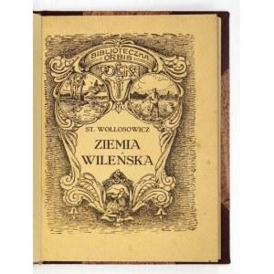 WOŁŁOSOWICZ Stanisław - Ziemia Wileńska. Kraków 1925. Księg. Geograf. Orbis. 16d, s. 130, [2], tabl. 24,...