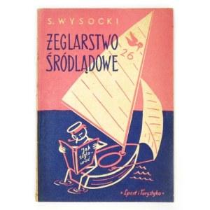 WYSOCKI S. - Żeglarstwo śródlądowe.