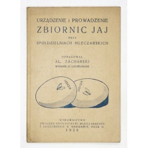 ZACHARSKI Urządzenie i prowadzenie zbiornic jaj przy Spółdz. Mleczarskich. 1928
