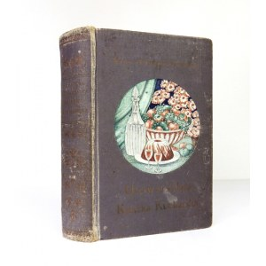 OCHOROWICZ-MONATOWA Marja - Uniwersalna książka kucharska z ilustracjami i kolorowemi tablicami odznaczona na wystawach ...