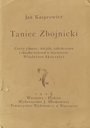 Jan KASPROWICZ (1860-1926), Władysław SKOCZYLAS (1883-1934), Taniec Zbójnicki