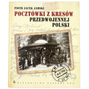 JAMSKI Jacek, Pocztówki z kresów przedwojennej Polski, 2012