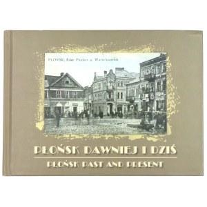 Płońsk dawniej i dziś, wydanie II, 2017