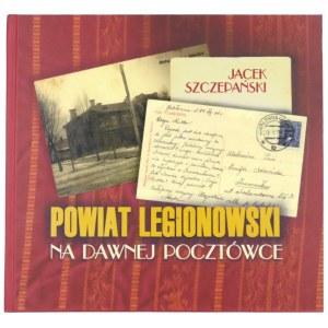 SZCZEPAŃSKI Jacek, Powiat legionowski na dawnej pocztówce, 2000